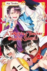 A Terrified Teacher at Ghoul School!, Vol. 7
