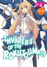 Invaders of the Rokujouma!? Volume 21