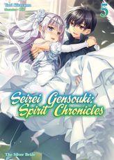 Seirei Gensouki: Spirit Chronicles Volume 5