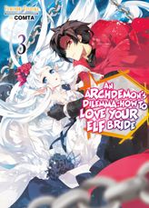 FREE: An Archdemon's Dilemma: How to Love Your Elf Bride: Volume 3