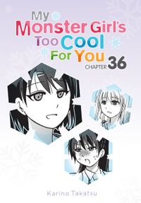 My Monster Girl's Too Cool for You, Chapter 36