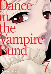 Dance in the Vampire Bund (Special Edition) Vol. 7