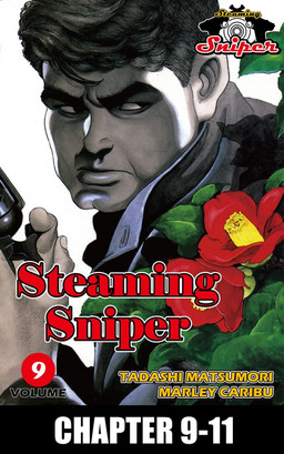 STEAMING SNIPER, Chapter 9-11