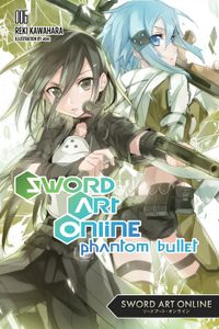 Sword Art Online 6: Phantom Bullet