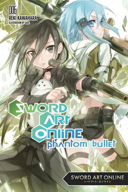 Sword Art Online 6: Phantom Bullet-電子書籍