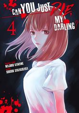Can You Just Die, My Darling? Volume 4