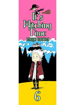 It's Witching Time!, Chapter 6