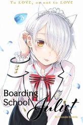 Boarding School Juliet Volume 3