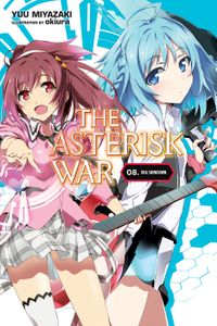 The Asterisk War, Vol. 8