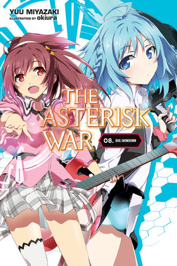 The Asterisk War, Vol. 8-電子書籍