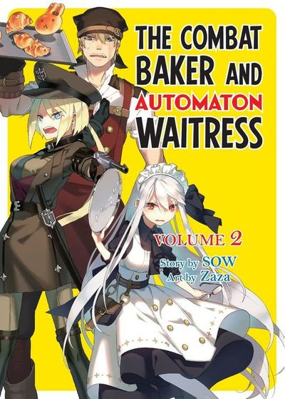 The Combat Baker and Automaton Waitress, Vol. 2 (Light Novel)