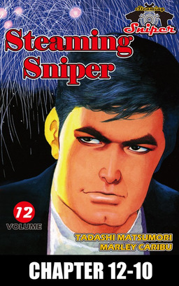 STEAMING SNIPER, Chapter 12-10