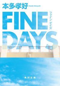 FINE DAYS