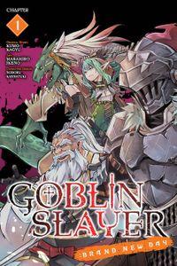 Goblin Slayer: Brand New Day, Chapter 1