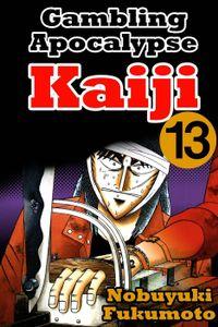 Gambling Apocalypse Kaiji 13