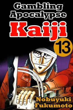 Gambling Apocalypse Kaiji 13-電子書籍