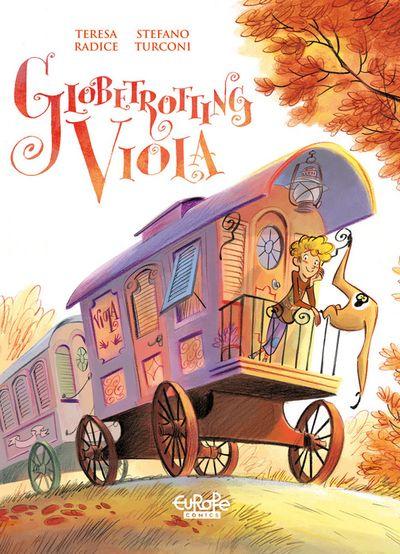 Globetrotting Viola - Volume 1 - Treasure everywhere!