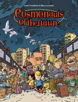 Cosmonauts of the Future - Volume 1