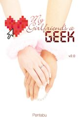 My Girlfriend's a Geek, Vol. 2 (novel)