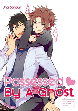 Possessed By A Ghost (Yaoi Manga), Volume 1
