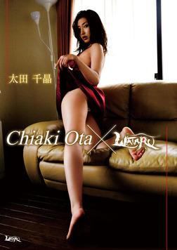 太田千晶「Chiaki Ota ×WATARU」-電子書籍