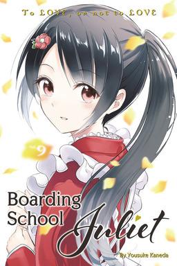 Boarding School Juliet Volume 9