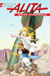 Battle Angel Alita Mars Chronicle Volume 3