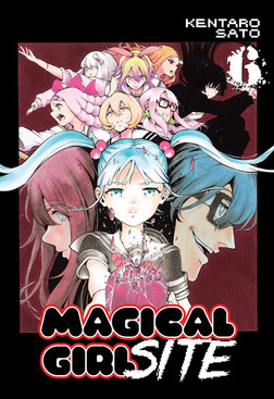 Magical Girl Site Vol. 6-電子書籍