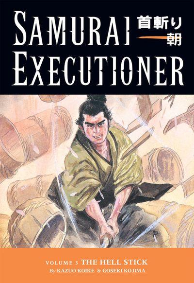 Samurai Executioner Volume 3: The Hell Stick