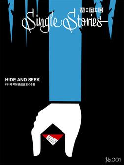 HIDE AND SEEK FBI暗号解読捜査官の憂鬱(WIRED Single Stories 001)-電子書籍