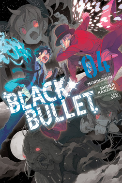 Black Bullet, Vol. 4 (manga)-電子書籍