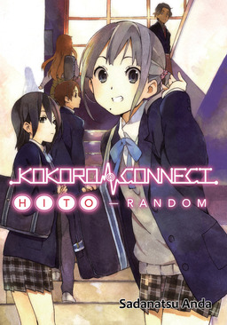 Kokoro Connect Volume 1: Hito Random