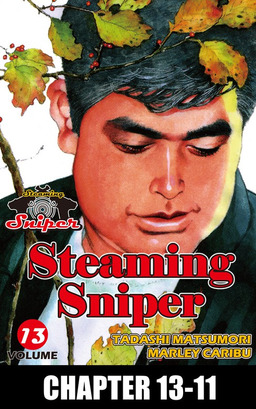 STEAMING SNIPER, Chapter 13-11