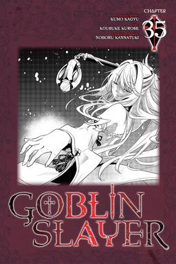 Goblin Slayer, Chapter 35