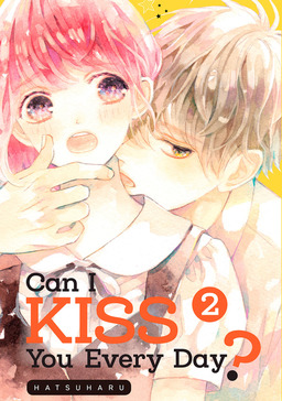 Can I Kiss You Every Day? 2