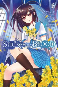 Strike the Blood, Vol. 6