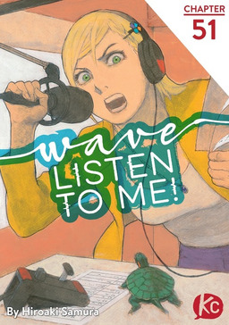 Wave, Listen to Me! Chapter 51