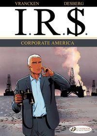 I.R.$. - Volume 5 - Corporate America