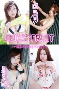 JUICY FRUIT 桜あゆみ×鮎川まい~100+100=200cm!!~