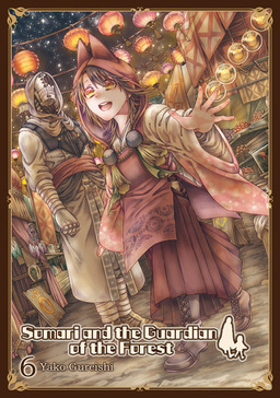 Somari and the Guardian of the Forest, Volume 6