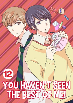 You Haven't Seen The Best Of Me!, Chapter 12