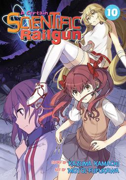 A Certain Scientific Railgun Vol. 10
