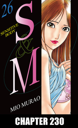 S and M, Chapter 230