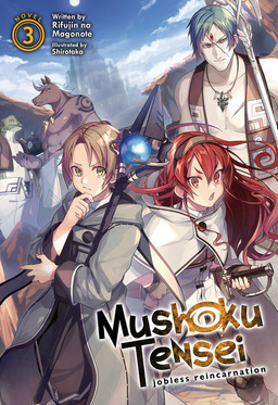 Mushoku Tensei: Jobless Reincarnation Vol. 3