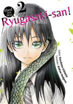 Shed that Skin, Ryugasaki-san! Vol. 2