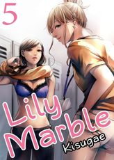 Lily Marble, Chapter 5