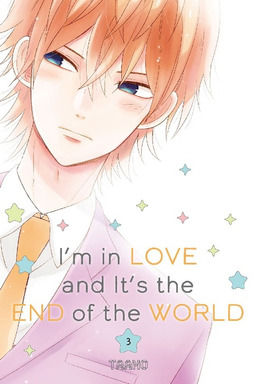 I'm in Love and It's the End of the World Volume 3