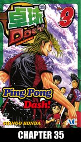 Ping Pong Dash!, Chapter 35