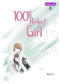 【Webtoon版】 100% Perfect Girl 8
