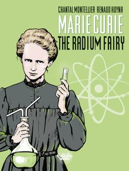 Biopic Marie Curie - Volume 1 - The Radium Fairy-電子書籍